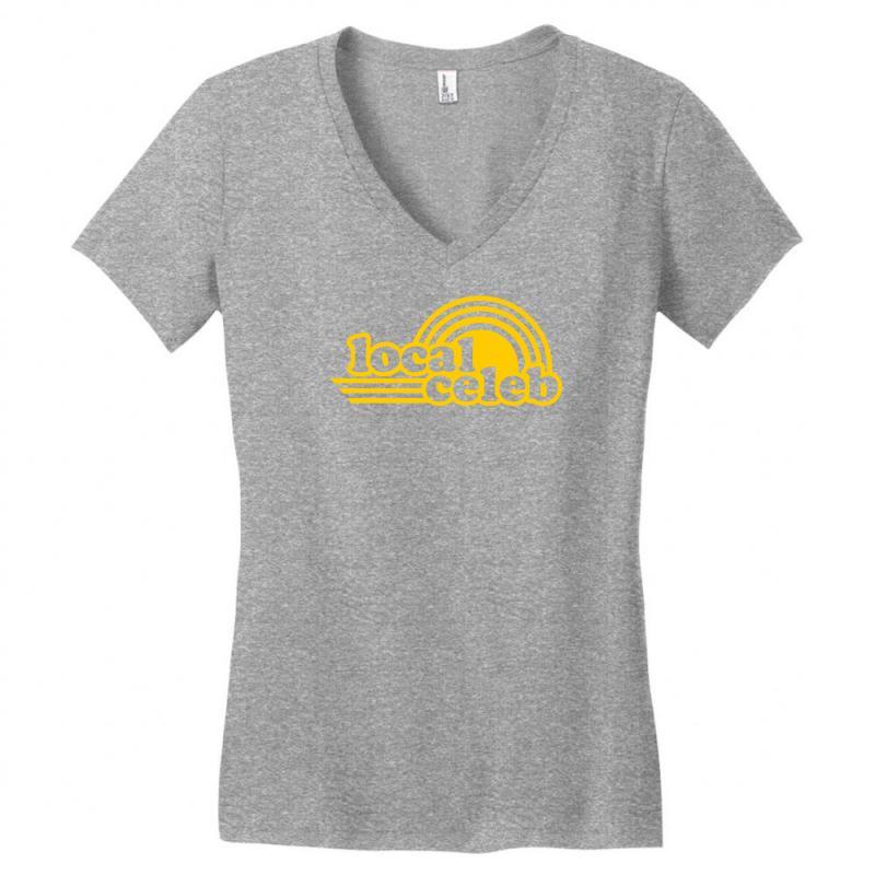 Local Celeb Women's V-neck T-shirt | Artistshot