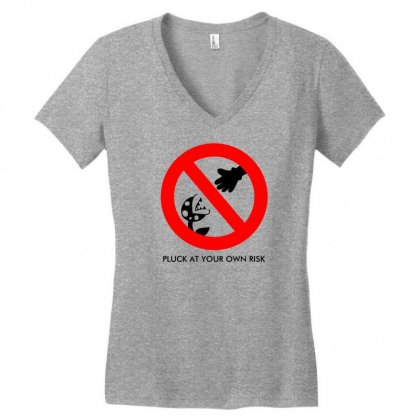 Pluck At Your Own Risk Women's V-neck T-shirt Designed By Specstore