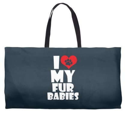 I Love Fur Babies Weekender Totes Designed By Specstore