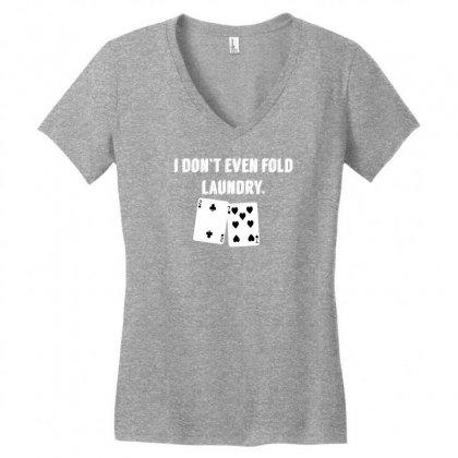 Fold Laundry Funny Poker Women's V-neck T-shirt Designed By Tonyhaddearts