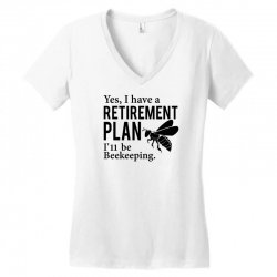 Yes I have a Retirement Plan Women's V-Neck T-Shirt | Artistshot