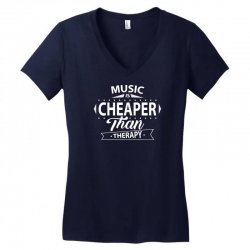 Music Is Cheaper Than Therapy Women's V-Neck T-Shirt | Artistshot