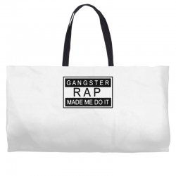 gangster rap made me do it Weekender Totes | Artistshot