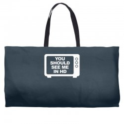 you should see me in hd Weekender Totes | Artistshot
