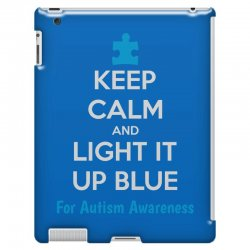 Keep Calm And Light It Up Blue For Autism Awareness iPad 3 and 4 Case | Artistshot