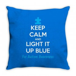Keep Calm And Light It Up Blue For Autism Awareness Throw Pillow | Artistshot