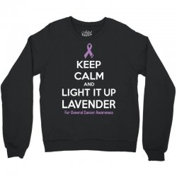 Keep Calm And Light It Up Lavender (For General Cancer Awareness) Crewneck Sweatshirt | Artistshot