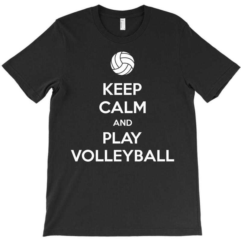 Keep Calm And Play Volleyball T-shirt | Artistshot