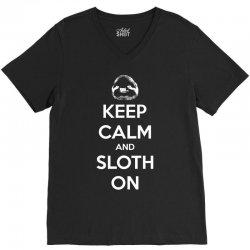 Keep Calm And Sloth On V-Neck Tee   Artistshot
