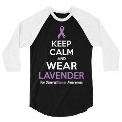Keep Calm And Wear Lavender (For General Cancer Awareness) 3/4 Sleeve Shirt | Artistshot