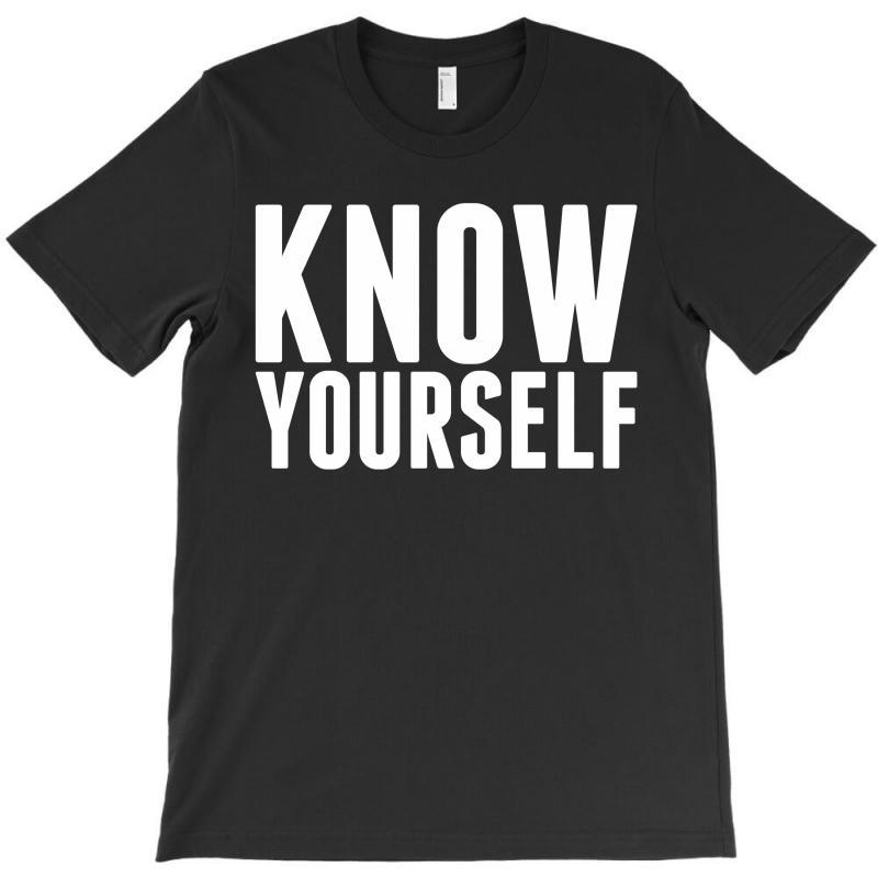 Know Yourself T-shirt   Artistshot