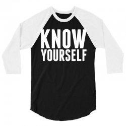 Know Yourself 3/4 Sleeve Shirt   Artistshot