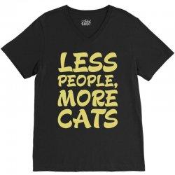 Less People More Cats V-Neck Tee | Artistshot