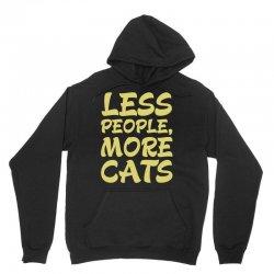 Less People More Cats Unisex Hoodie | Artistshot