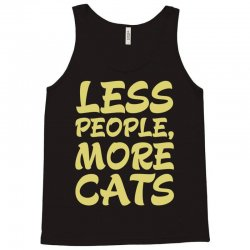 Less People More Cats Tank Top | Artistshot