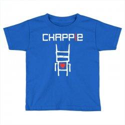 Love Chappie Toddler T-shirt | Artistshot