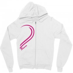 Love Forever For Her Zipper Hoodie | Artistshot