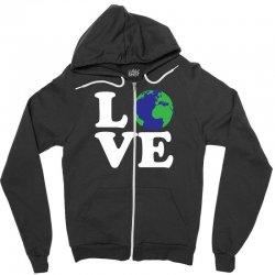 Love World Zipper Hoodie | Artistshot