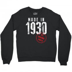Made In 1930 All Original Parts Crewneck Sweatshirt | Artistshot