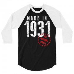 Made In 1931 All Original Part 3/4 Sleeve Shirt | Artistshot