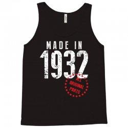 Made In 1932 All Original Part Tank Top | Artistshot