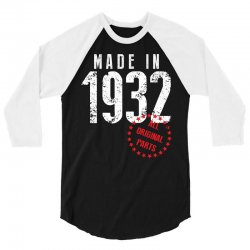 Made In 1932 All Original Part 3/4 Sleeve Shirt | Artistshot