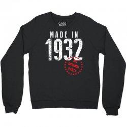 Made In 1932 All Original Part Crewneck Sweatshirt | Artistshot