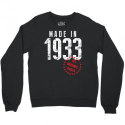 Made In 1933 All Original Part Crewneck Sweatshirt | Artistshot