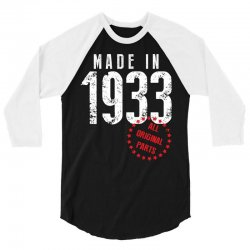 Made In 1933 All Original Part 3/4 Sleeve Shirt | Artistshot