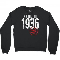Made In 1936 All Original Part Crewneck Sweatshirt | Artistshot