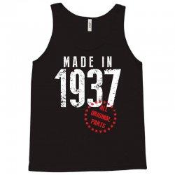Made In 1937 All Original Part Tank Top   Artistshot