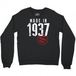 Made In 1937 All Original Part Crewneck Sweatshirt   Artistshot
