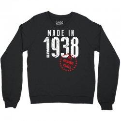 Made In 1938 All Original Part Crewneck Sweatshirt | Artistshot