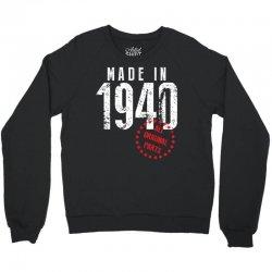 Made In 1940 All Original Parts Crewneck Sweatshirt | Artistshot