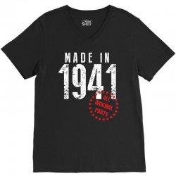Made In 1941 All Original Parts V-Neck Tee   Artistshot