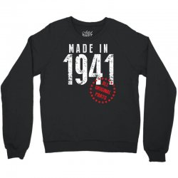 Made In 1941 All Original Parts Crewneck Sweatshirt   Artistshot