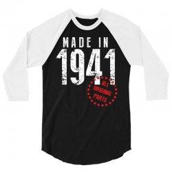 Made In 1941 All Original Parts 3/4 Sleeve Shirt   Artistshot
