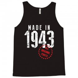 Made In 1943 All Original Parts Tank Top | Artistshot
