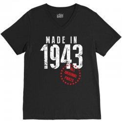 Made In 1943 All Original Parts V-Neck Tee   Artistshot