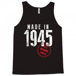Made In 1945 All Original Parts Tank Top   Artistshot