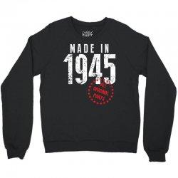 Made In 1945 All Original Parts Crewneck Sweatshirt   Artistshot