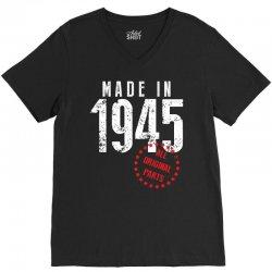 Made In 1945 All Original Parts V-Neck Tee   Artistshot