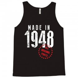 Made In 1948 All Original Parts Tank Top | Artistshot