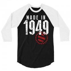 Made In 1949 All Original Parts 3/4 Sleeve Shirt | Artistshot