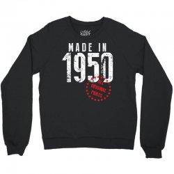 Made In 1950 All Original Parts Crewneck Sweatshirt | Artistshot