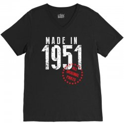 Made In 1951 All Original Parts V-Neck Tee | Artistshot