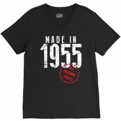 Made In 1955 All Original Parts V-Neck Tee | Artistshot