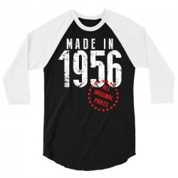 Made In 1956 All Original Parts 3/4 Sleeve Shirt | Artistshot