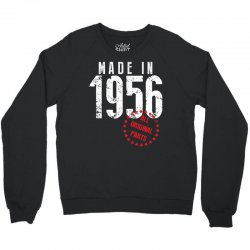 Made In 1956 All Original Parts Crewneck Sweatshirt | Artistshot