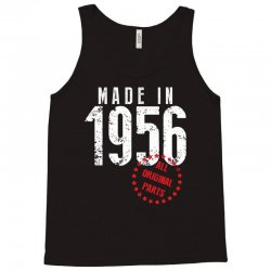 Made In 1956 All Original Parts Tank Top | Artistshot